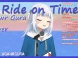 maxresdefault 2020 10 02T225921.487 Gawr Gura - Ride on Time (Cover)