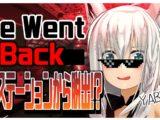 fubuki231 【 We Went Back】宇宙ステーションから脱出するらしい…・【白上フブキ/ホロライブ】