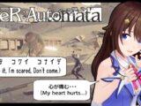 【NieR:Automata】心とは・・・なにか。【#ときのそら生放送】