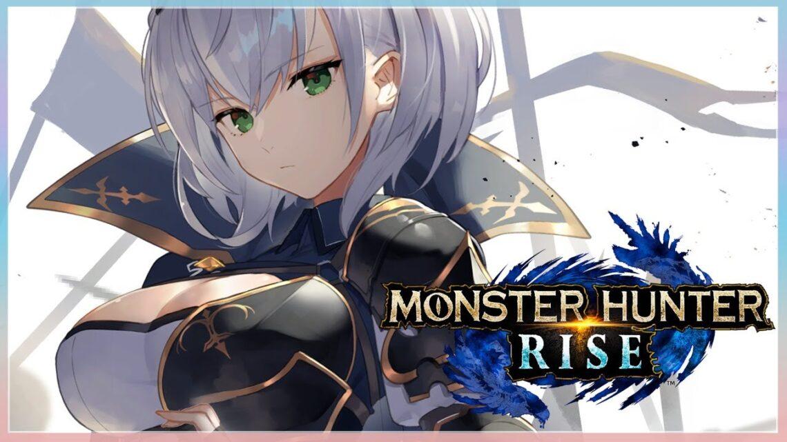【モンスターハンターライズ】人生初のモンハンの世界へ…⚔【白銀ノエル/ホロライブ】