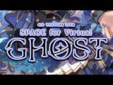 【3DLIVE】SPACE for Virtual GHOST【#星街すいせい3周年LIVE​】
