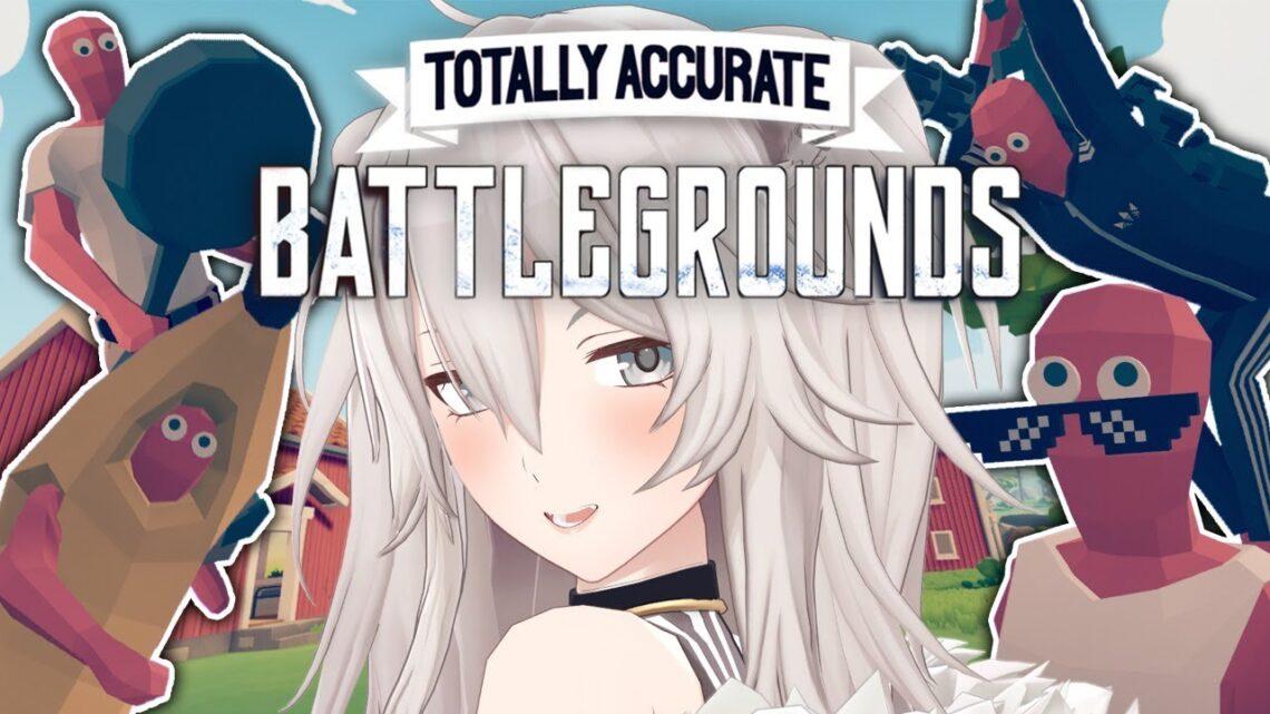 【TABG】射撃における物理法則を見極めていきたいよね(適当)-Totally Accurate Battlegrounds【獅白ぼたん/ホロライブ】